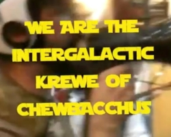 We Are Chewbacchus!