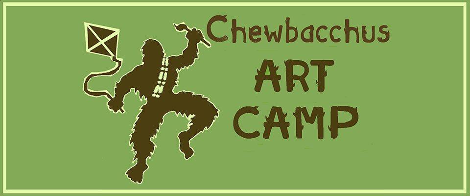 Chewbacchus Art Camp